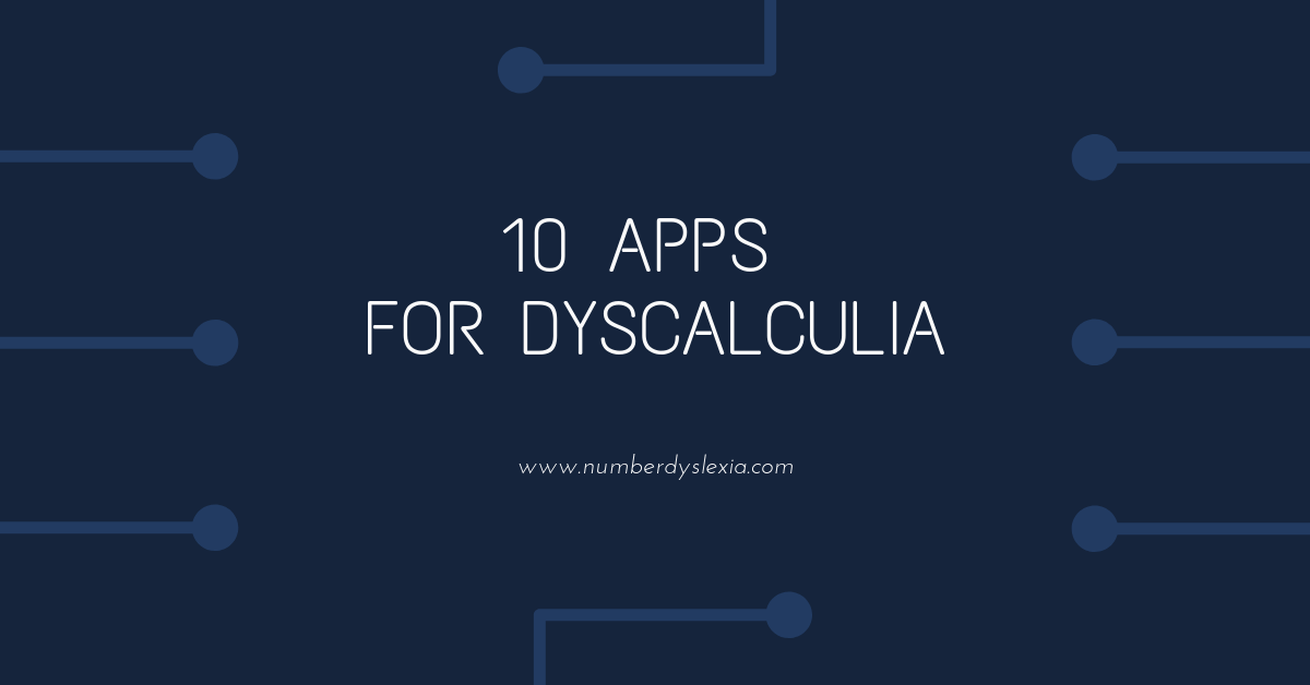 Top 10 must-have free apps for Dyscalculia [2019] - Number