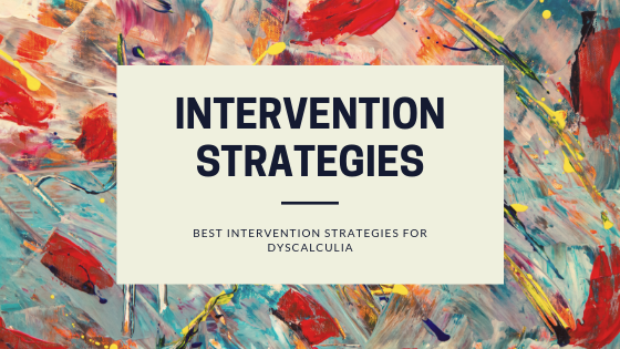 Best intervention strategies for dyscalculia