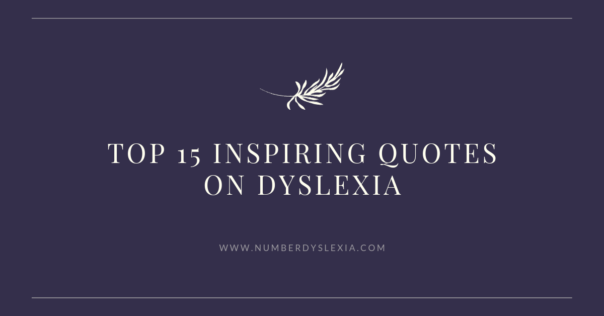 top inspirational quotes on dyslexia
