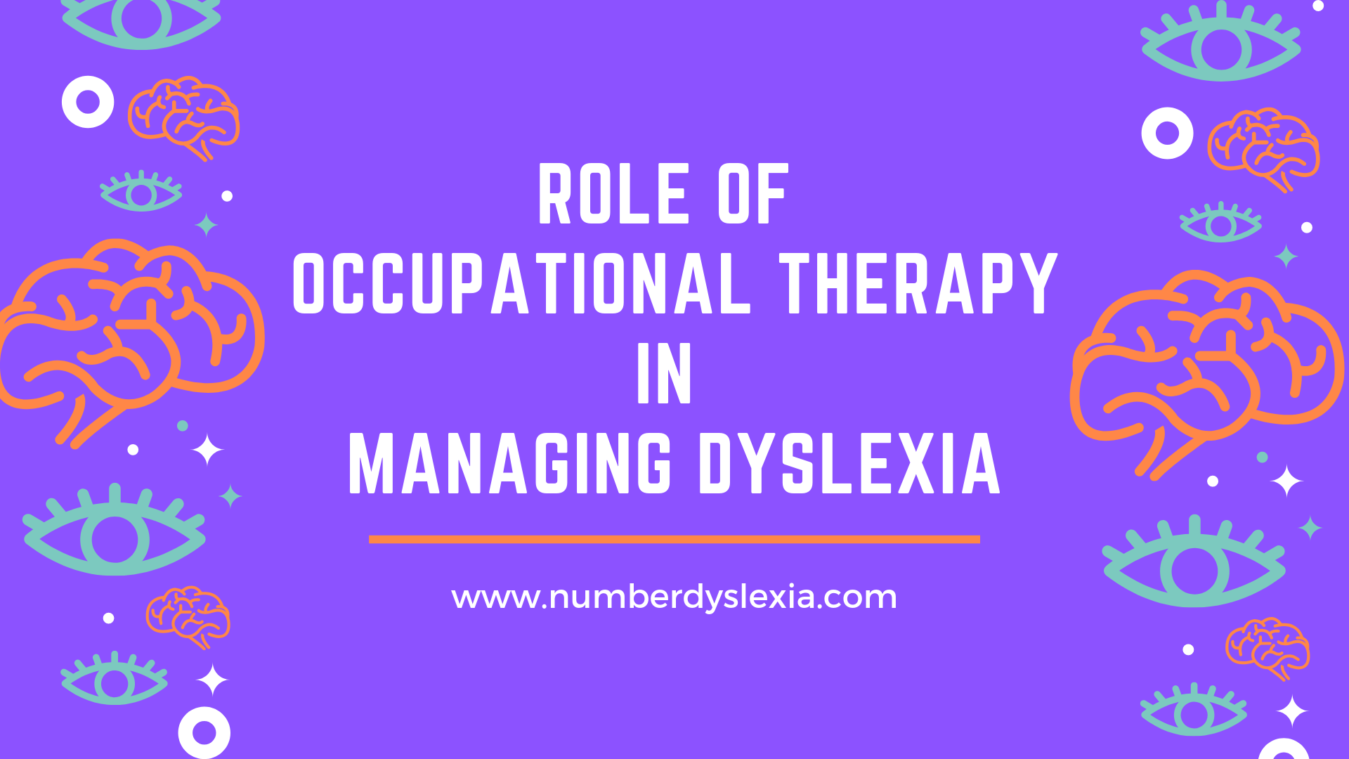 Role of Occupational Therapy in Managing Dyslexia