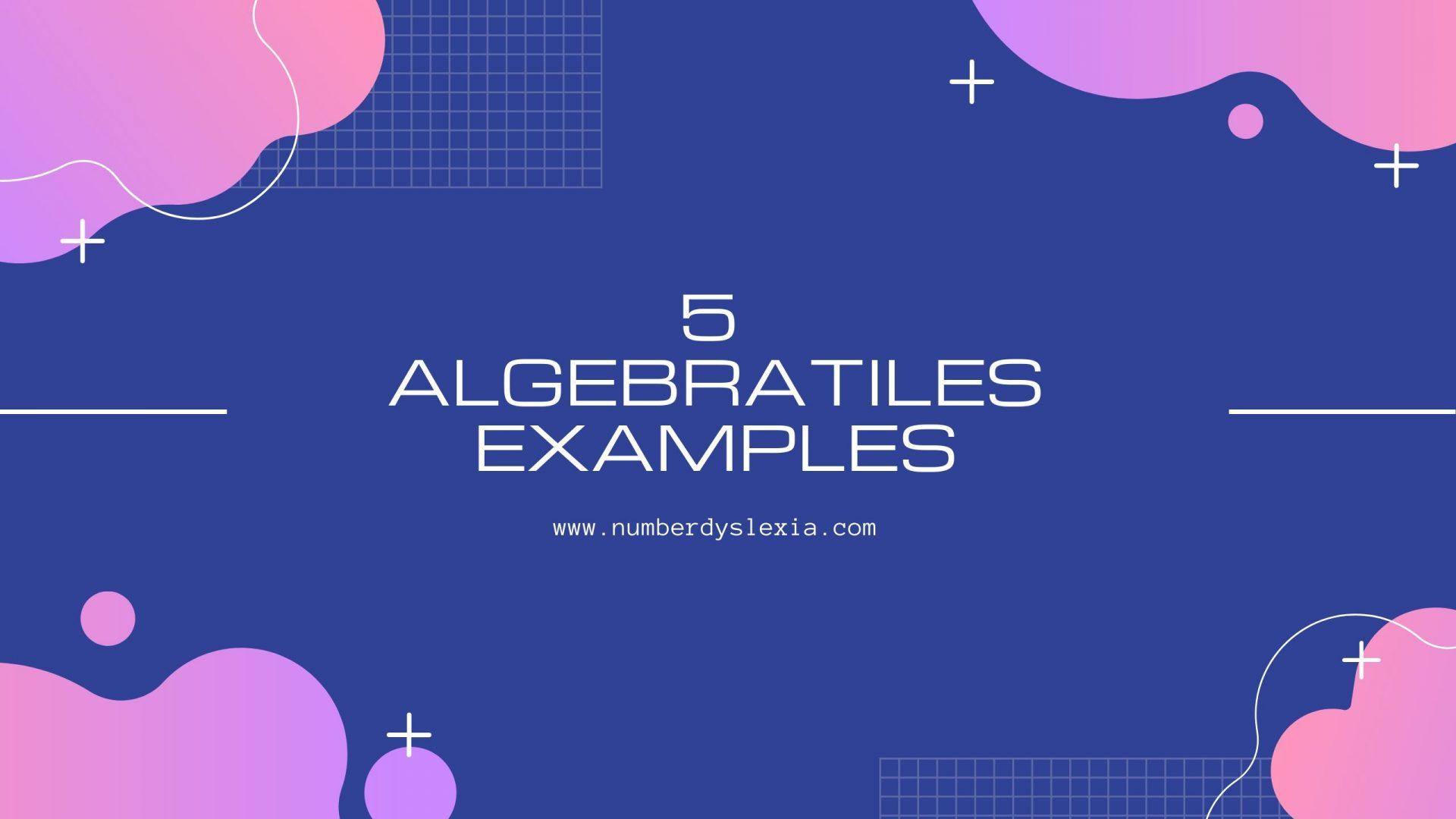 algebra tiles examples