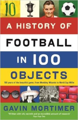 "Okładka książki ""A History of Football in 100 Objects"""