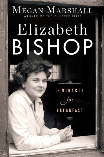 ce6d6cef The Wrong Balcony | Review of Elizabeth Bishop: A Miracle for Breakfast by  Megan Marshall — Julie Larios