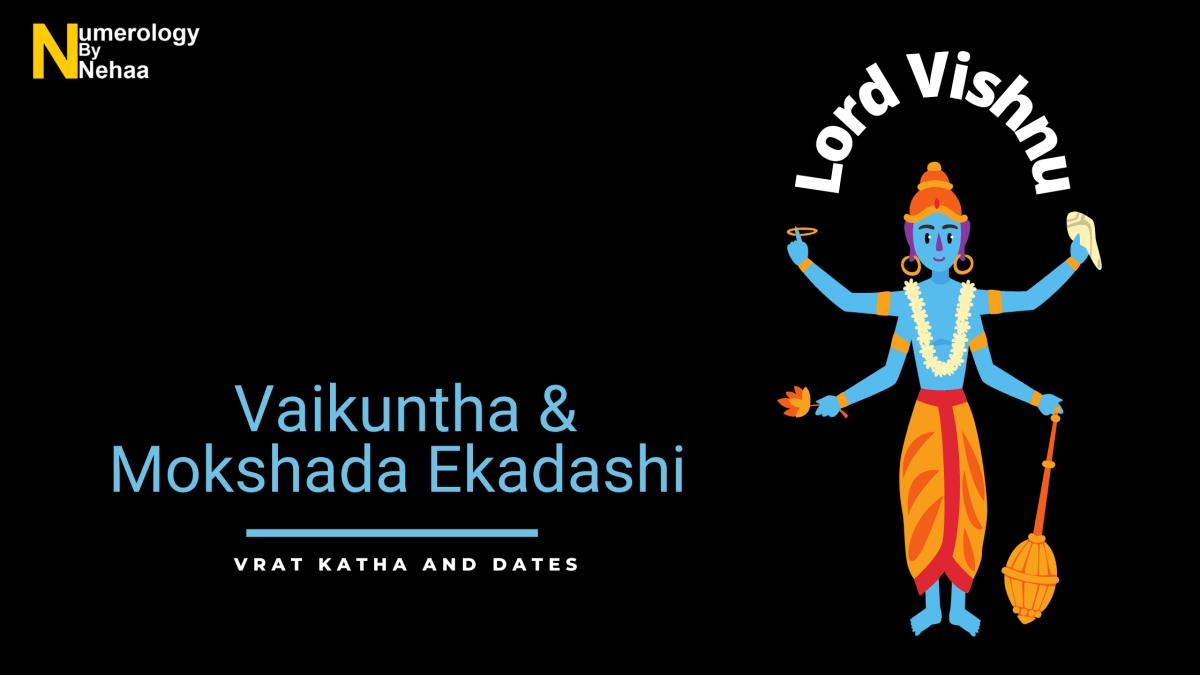 Vaikuntha & Mokshada Ekadashi