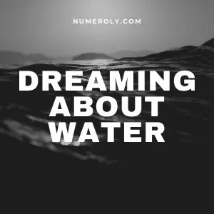 meaning of dreaming about water