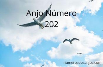 Anjo Número 202 – Significados do número 202 do anjo