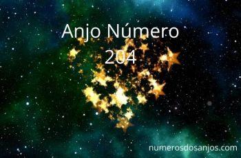 Anjo Número 204 – Significado do número do anjo 204