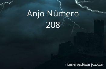 Significado do anjo número 208 – Significado do Número do Anjo 208