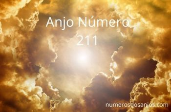 Significado do anjo número 211 – Significados do número 211 do anjo