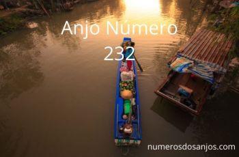 Significado do anjo número 232 – Significado do Número do anjo 232