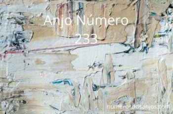 Significado do anjo número 233 – Significados do número 233 do anjo