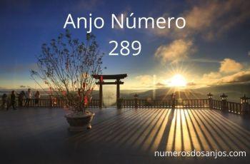 Anjo Número 289 – Significado do anjo número 289