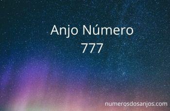 Anjo Número 777 – Descubra a verdade!