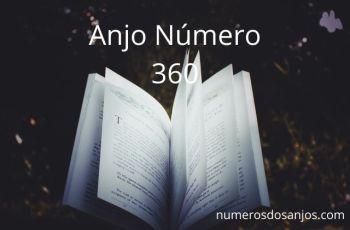 Anjo Número 360 – Significado do anjo número 360