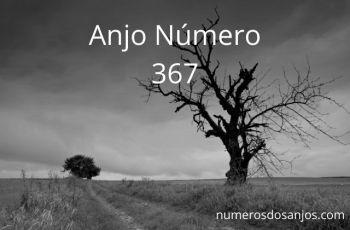 Anjo Número 367 – Significado do anjo número 367