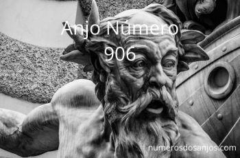 Anjo Número 906 – Significado do anjo número 906