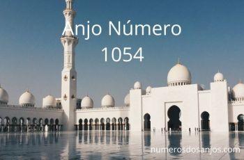 Anjo Número 1054 – Significado do Anjo Número 1054