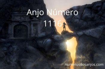 Anjo Número 1116 – Significado do anjo número 1116