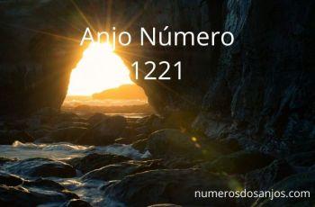 Anjo Número 1221 – Significado do anjo número 1221
