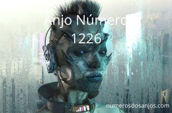 Anjo Número 1226 – Significado do anjo número 1226
