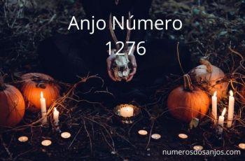 Anjo Número 1276 – Significado do anjo número 1276