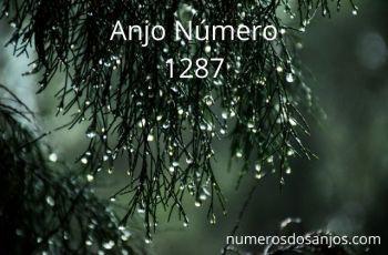 Anjo Número 1287 – Significado do anjo número 1287