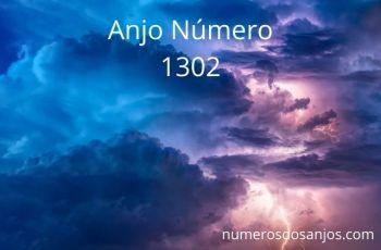 Anjo Número 1302 – Significado do número do anjo 1302