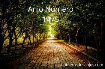Anjo Número 1475 – Significado do anjo número 1475