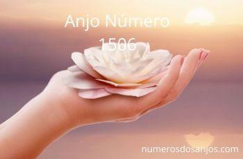 Anjo Número 1506 – Significado do anjo número 1506