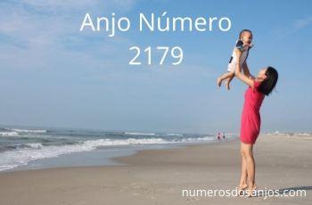 Número do anjo 2179: Continue seguindo em frente.