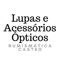 Lupas e Acessórios Ópticos