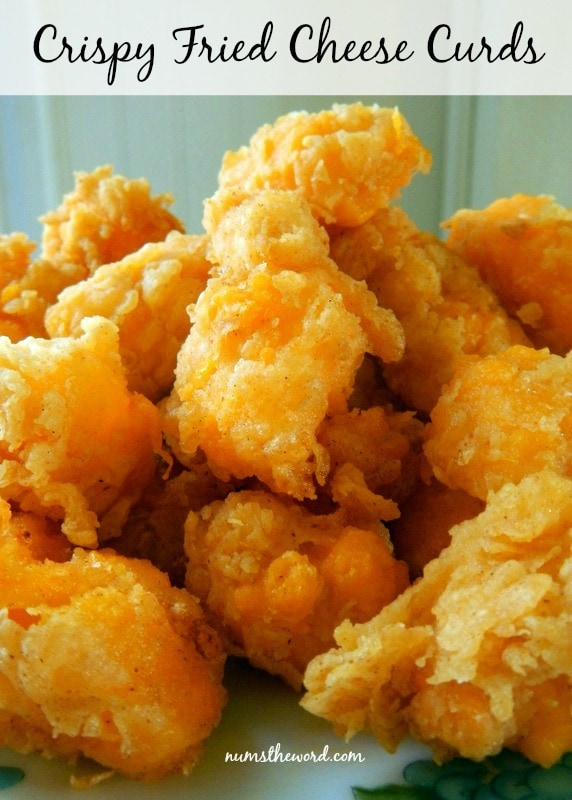 Crispy Fried Cheese Curds - NumsTheWord
