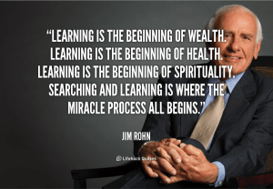 quote-Jim-Rohn-learning-is-the-beginning-of-wealth-learning-39927