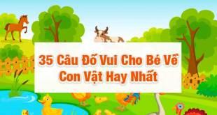35 Câu Đố Vui Cho Bé Về Con Vật Mà Ba Mẹ Nên Hỏi Bé Mỗi Ngày