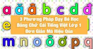 dạy bé học chữ cái tiếng việt lớp 1