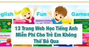 13 Trang Web Học Tiếng Anh Miễn Phí Cho Trẻ Em Không Thể Bỏ Qua