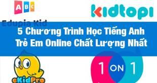 Học Tiếng Anh Online Cho Trẻ Em - 5 Chương Trình Tốt Nhất Hiện Nay