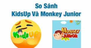 So Sánh KidsUp và Monkey Junior