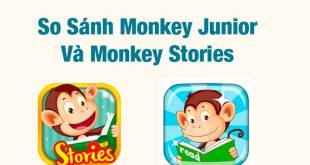 So Sánh Monkey Junior Và Monkey Stories