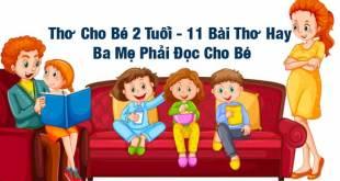 Thơ Cho Bé 2 Tuổi - 11 Bài Thơ Hay Ba Mẹ Phải Đọc Cho Bé Nghe