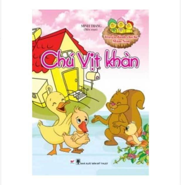 Sách Truyện Dành Cho Bé Mầm Non - Chú Vịt Khàn: