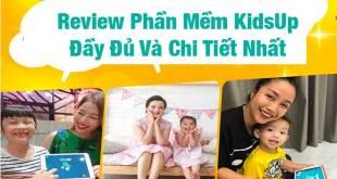 Review Phần Mềm KidsUp Đầy Đủ Và Chi Tiết Nhất