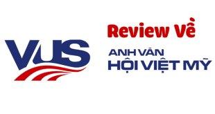 Review Anh Văn Hội Việt Mỹ Có Tốt Không? Có Nên Học Tại Đây Không?