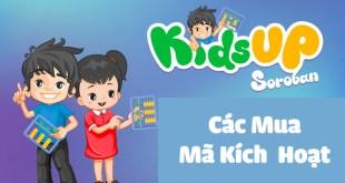 Mã Kích Hoạt KidsUp Soroban - Cách Đăng Ký Mua Để Giảm Tới 66%