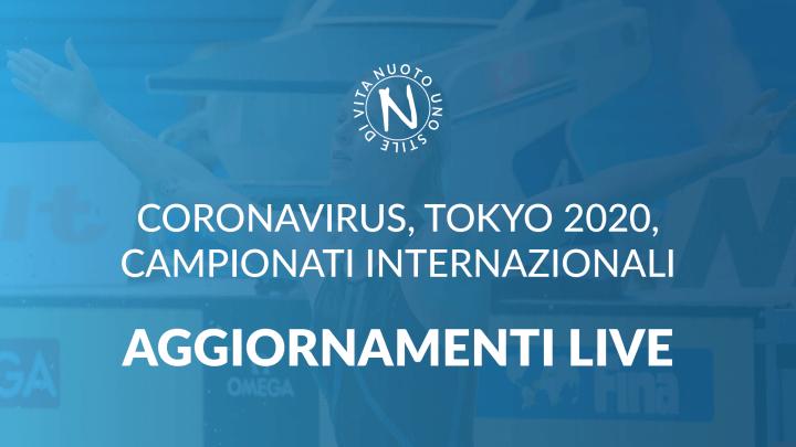 AGGIORNAMENTI LIVE: CORONAVIRUS, TOKYO 2020, NUOTO 4