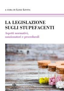 cover_LEVITA La legislazione sugli stupefacenti_72dpi