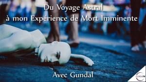 Voyage Astral et NDE avec Gundal sur NURÉA TV