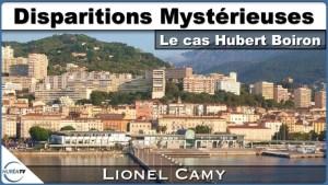 Disparitions Mystérieuses : Le cas Hubert Boiron avec Lionel Camy sur NURÉA TV