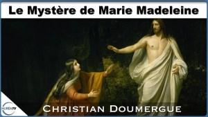 Marie-Madeleine avec Christian Doumergue