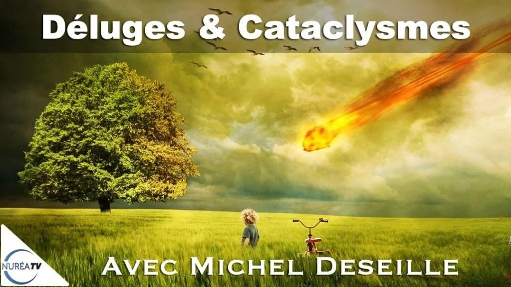 Déluges et cataclysmes avec Michel Deseille